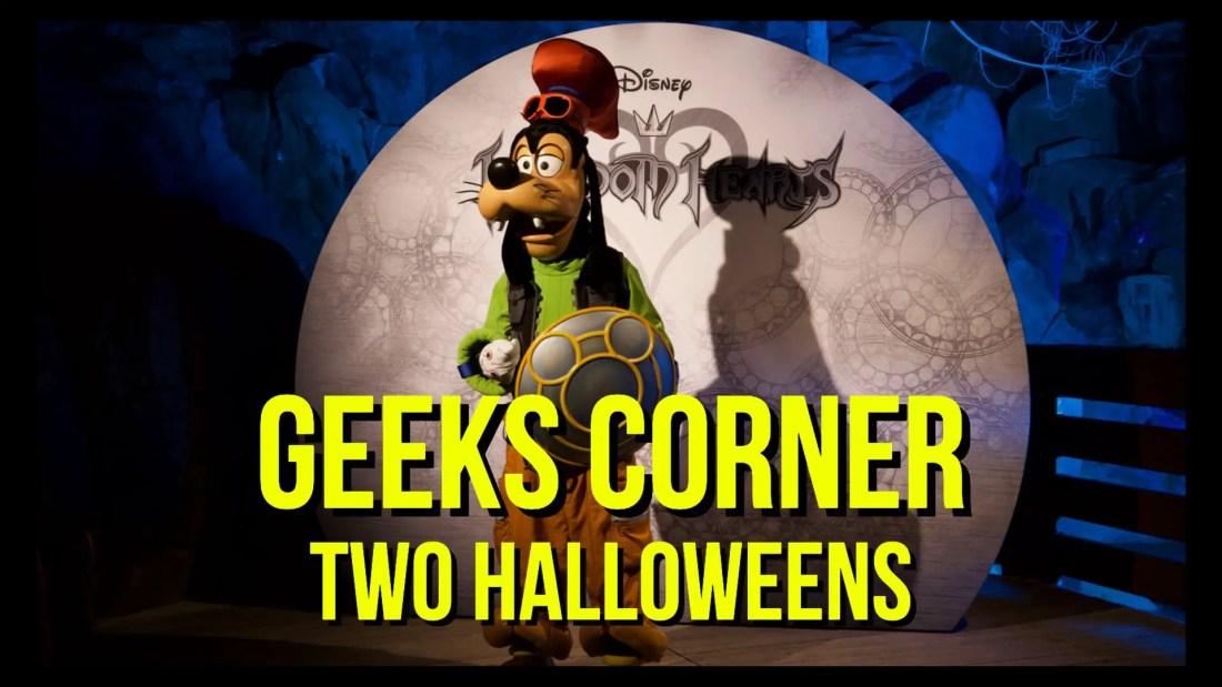 Two Halloweens - GEEKS CORNER