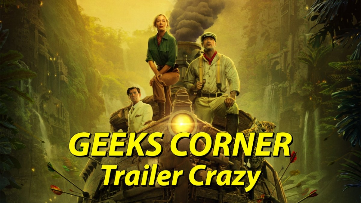 Trailer Crazy - GEEKS CORNER - Episode 1002 (#473)