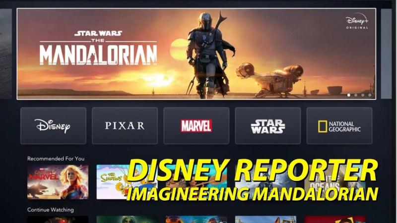 Imagineering Mandalorian - DISNEY Reporter