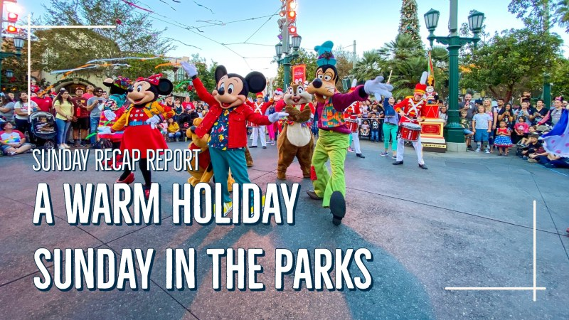 Sunday Recap Report - A Warm Holiday Sunday in the Parks