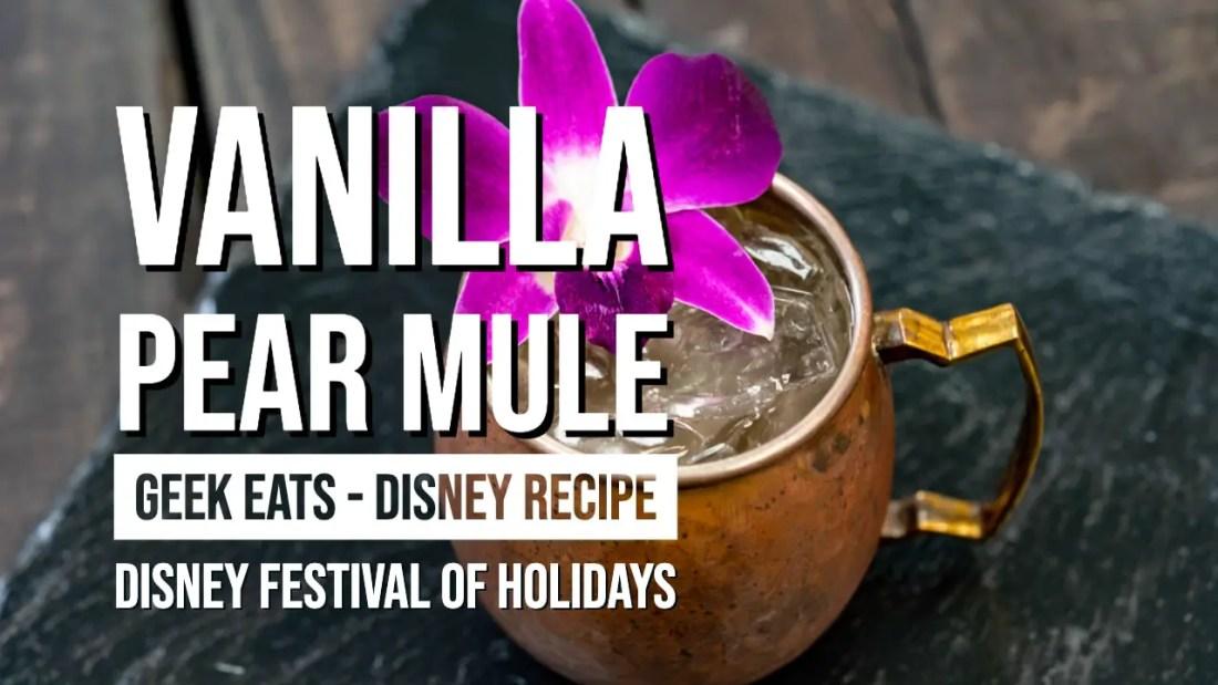 Vanilla Pear Mule - GEEK EATS - Disney Recipe