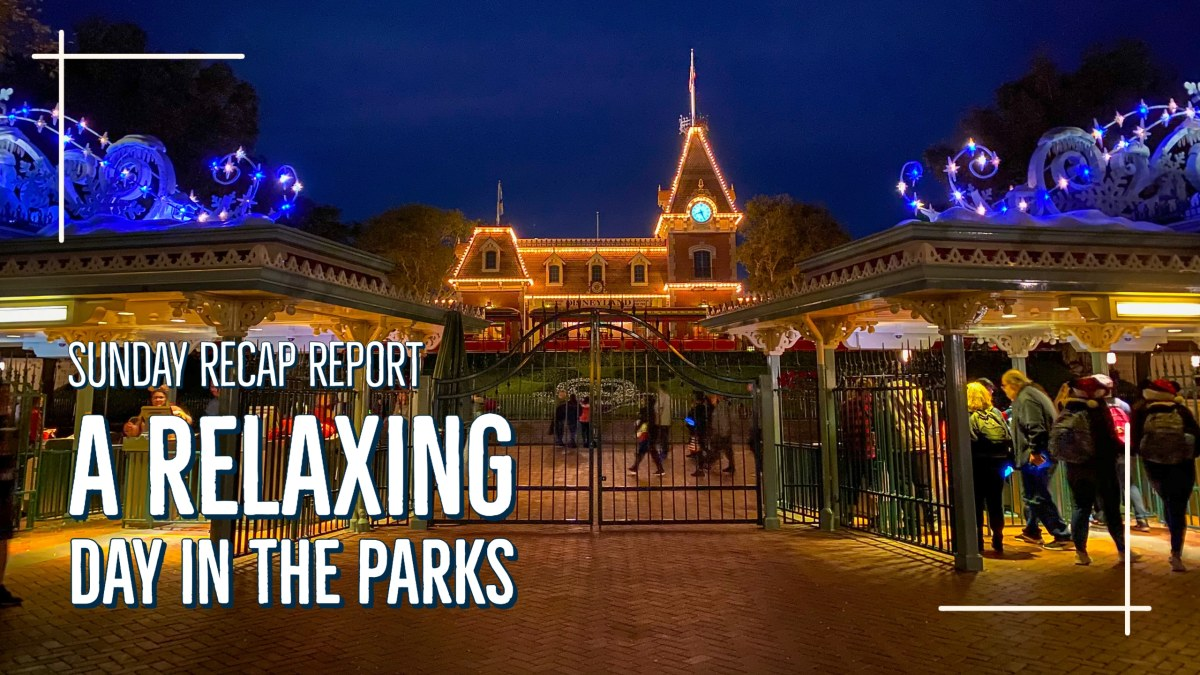 A Relaxing Day in the Parks - Sunday Recap Report