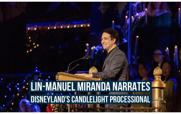 Lin-Manuel Miranda Narrates Disneyland's Candlelight Processional