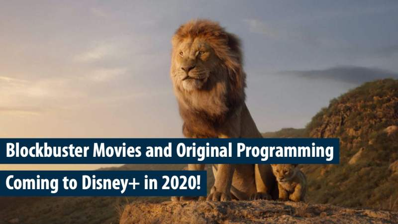 Blockbuster Movies and Original Programming is Coming to Disney+ in 2020!