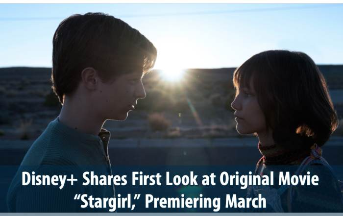"Disney+ Shares First Look at Original Movie ""Stargirl,"" Premiering March"
