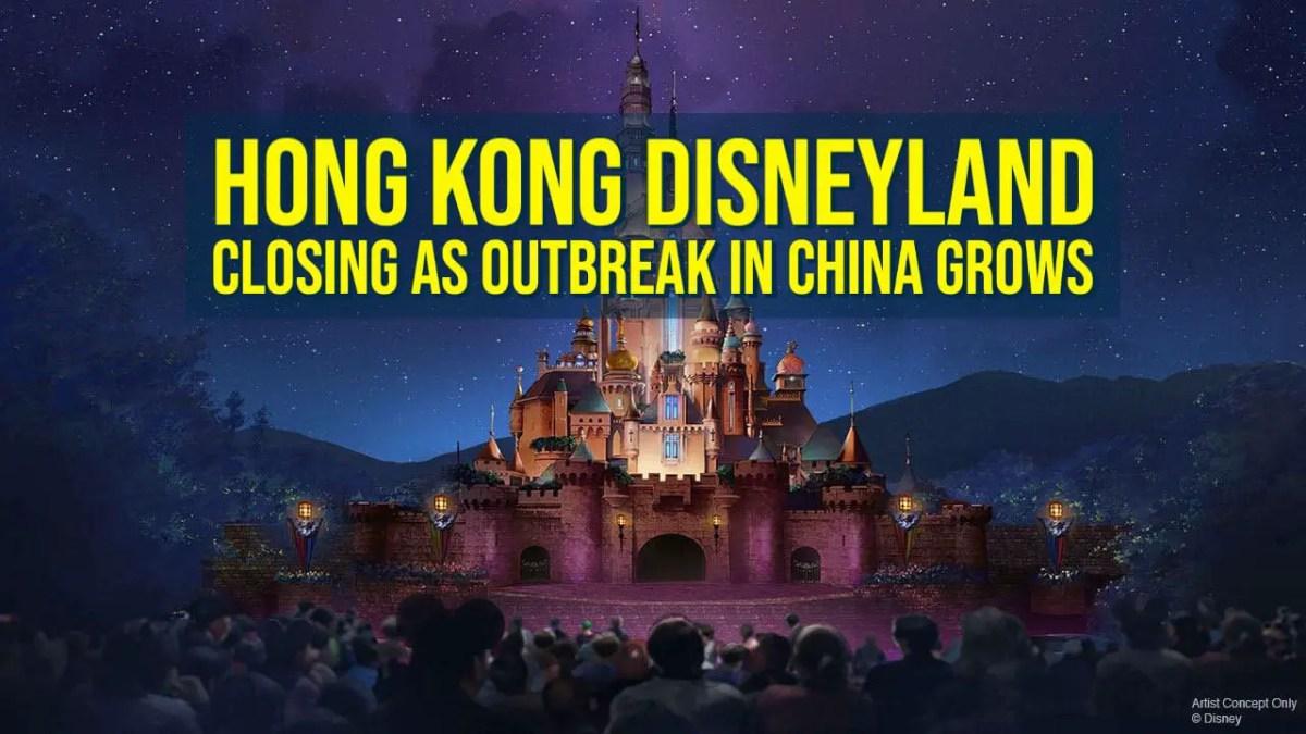 Hong Kong Disneyland Closing as Outbreak in China Grows