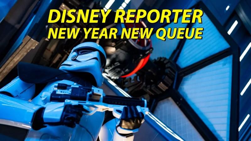 New Year New Queue - DISNEY Reporter