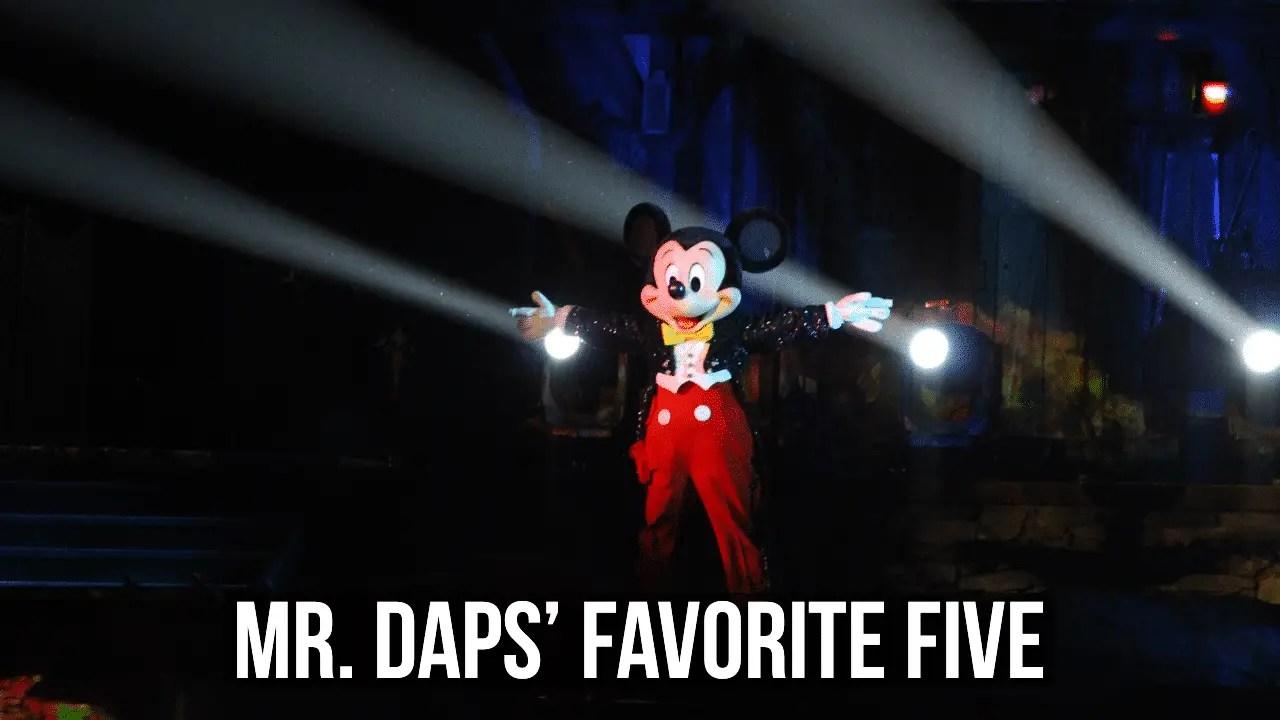 Mr. DAPs' Favorite Five – Shows at the Disneyland Resort
