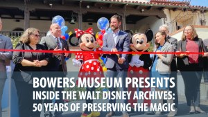 Bowers Museum Presents Inside the Walt Disney Archives_ 50 Years of Preserving the Magic