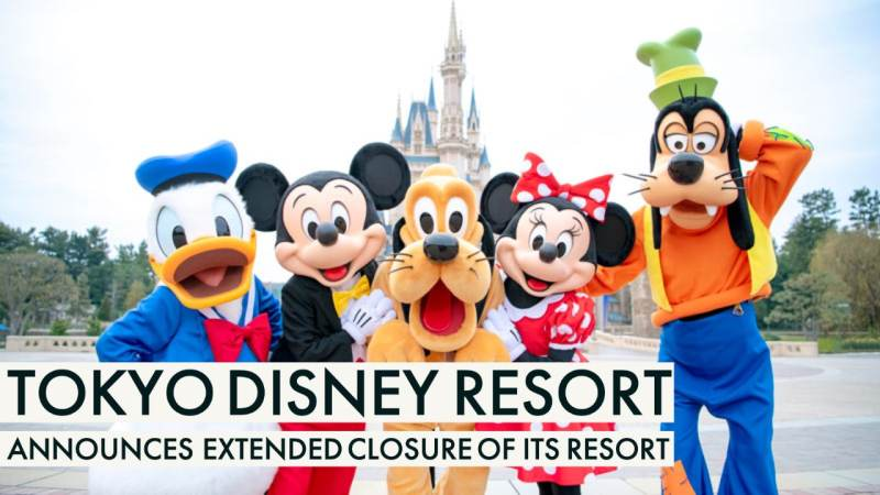 Tokyo Disney Resort Announces Extended Closure of Its Resort