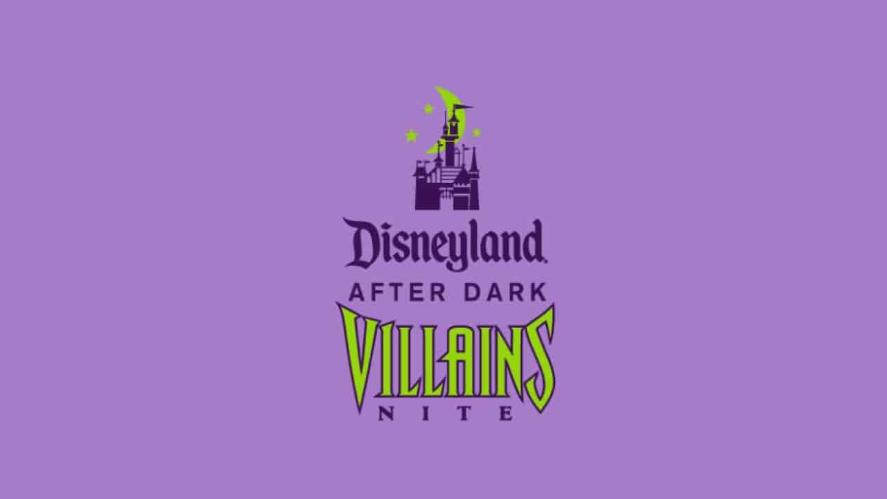 Disneyland After Dark: Villains Nite Postponed from Original April 30 Date