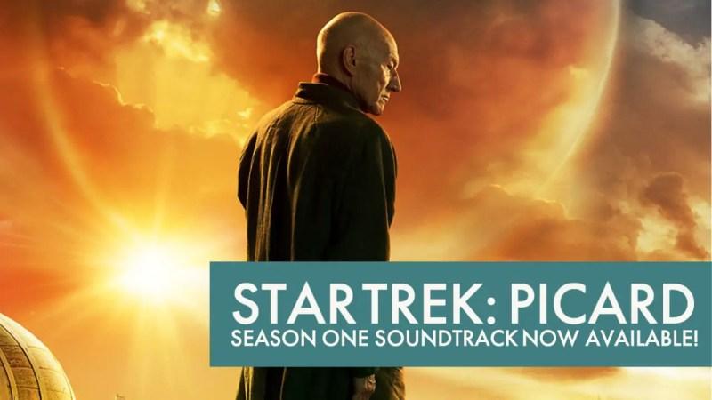 Star Trek: Picard Season One Soundtrack Now Available!