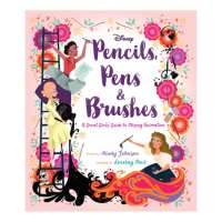 Walt Disney Family Museum Announces Pencils, Pens & Brushes: A Great Girls' Guide to Disney Animation with Author Mindy Johnson Virtual Event
