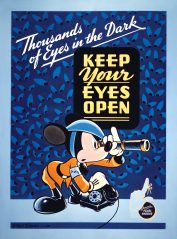 """Thousands of Eyes in the Dark. Keep Your Eyes Open. Remember Pearl Harbor."" Mickey is wearing an AWS armband."