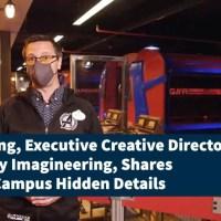 Brent Strong, Executive Creative Director, Walt Disney Imagineering, Shares Avengers Campus Hidden Details