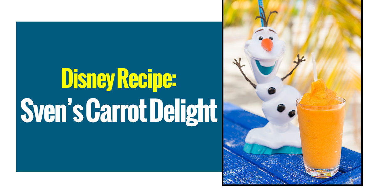 Disney Recipe: Sven's Carrot Delight