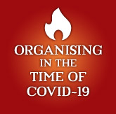 Organising in the times of Covid19