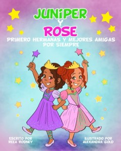 Juniper y Rose Spanish Edition
