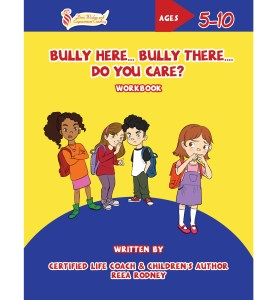 $12.99 Bully Here, Bully There, Do You Care?