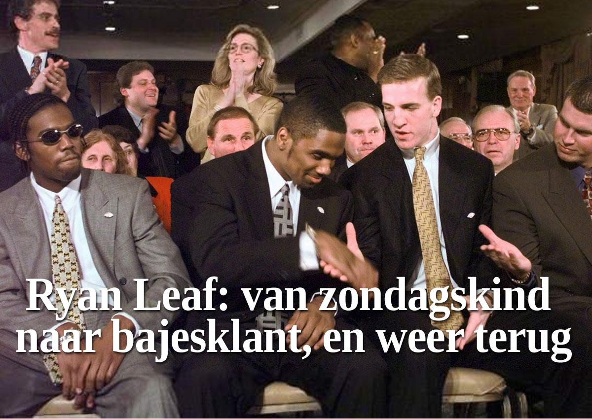 Ryan Leaf: Van Zondagskind Naar Bajesklant, En Weer Terug