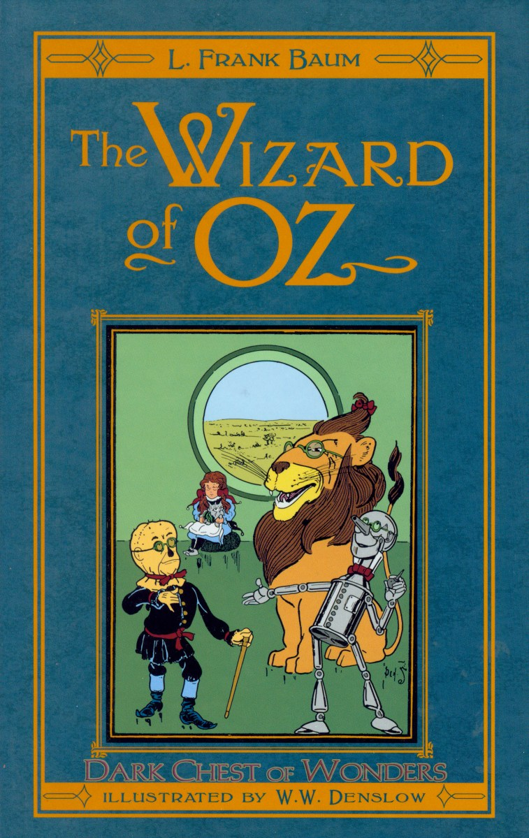 The Wizard Of Oz By L Frank Baum Dark Chest Of Wonders