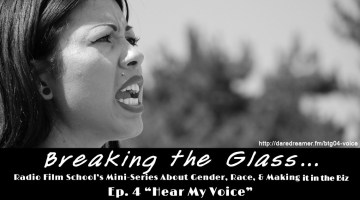 Breaking the Glass Ep. 04 – Hear My Voice