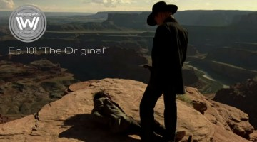 "Wrestling with Westworld 101 ""The Original"""