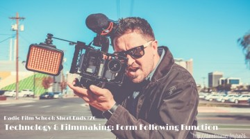NAB Week Special: Technology, Filmmaking and Form Following Function