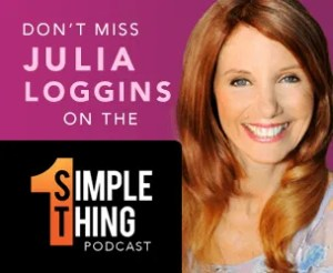 Julia Loggins, Interview on 1 simple thing.