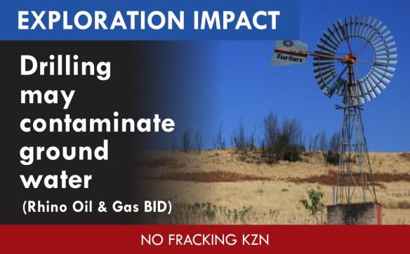 drilling may contaminate groundwater (impact in Rhino BID)