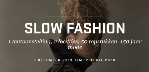 Slow Fashion - Mode tentoonstelling 'Slow Fashion' in Dordrecht