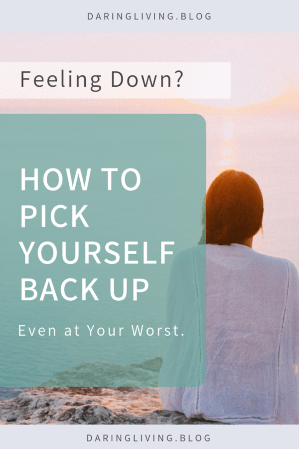 When we have sunk to bottom, what does it really mean to be able to pick yourself back up? Some gentle tips for you to find strength in life and get up again. You are enough. You got this. Daring Living #daringliving #strength #getbackup #motivation #mentalwellness #self-care #personaldevelopment #selfcare #selflove #awareness #positivetalks #positivity #routine