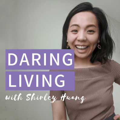 The Daring Living Podcast by Shir at daringliving.com (1)