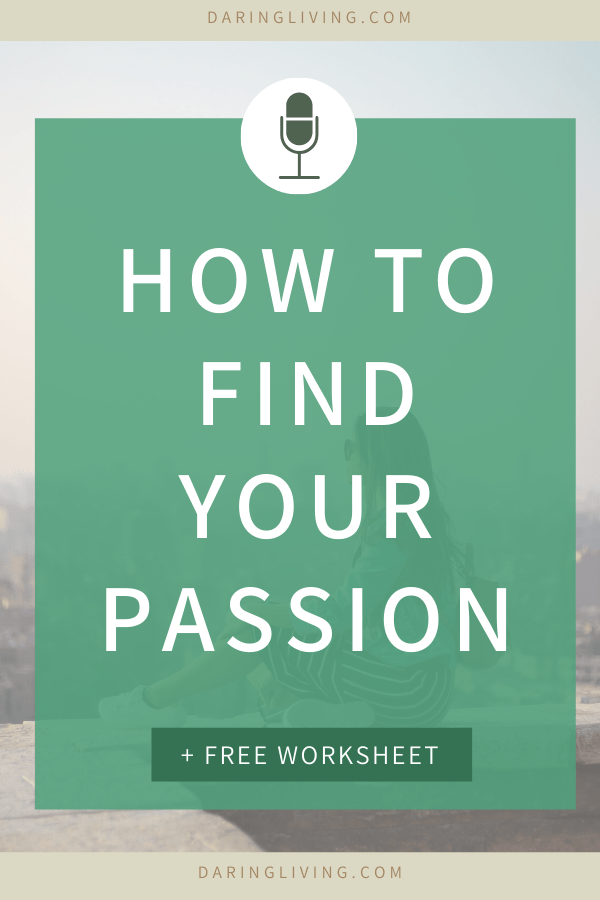 How do you find your passion? We get clear on what it means to find your passion and some tips to do that. Grab the free worksheet with guided journal questions to increase self awareness and get some inspiration. Daring Living Podcast daringliving.com — life coaching for working millennials #daringliving #visionboard #intention #goalsetting #personaldevelopment #lifecoaching