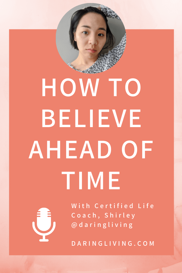 What you believe in becomes your reality. I breakdown the importance of belief, how to believe, and the skill of believing in your goals ahead of time. #daringliving #lifecoaching #podcast #belieiving #beliefwork #lifecoach