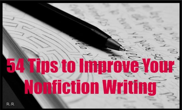 54 Tips to Improve Your Nonfiction Writing   Daring to Live Fully writing nonfiction tips
