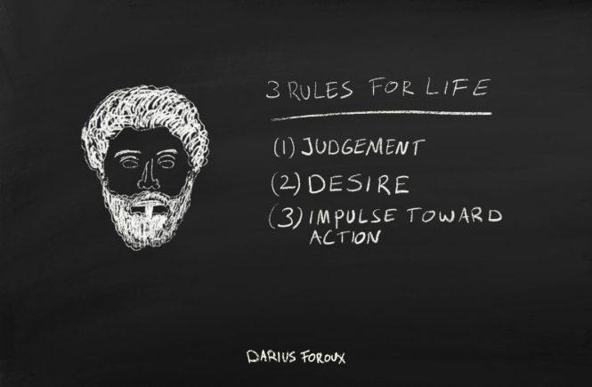 Marcus Aurelius three rules for life