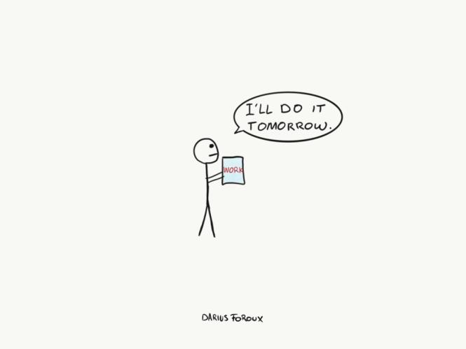 procrastination drawing I will ll do it tomorrow