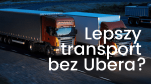 Uber sennder cyfrowe spedycje
