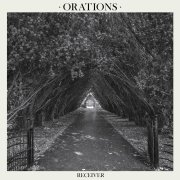 Orations - Receiver - new album