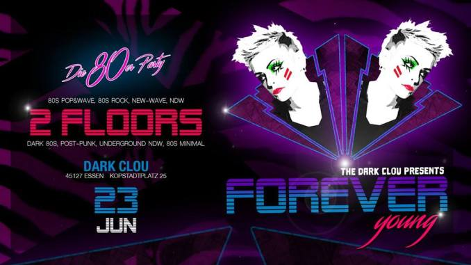 forever young - Forever Young - The 80s Party