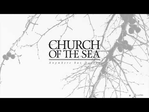 Sweet Surprise - Church Of The Sea
