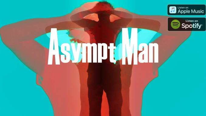 Asympt Man - Mad Dogs And Englishmen