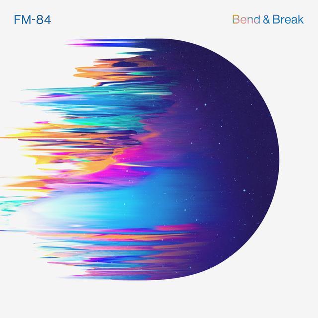 FM-84 – Bend & Break