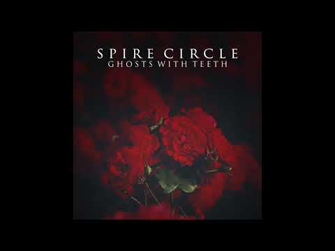 Spire Circle - Ghost With Teeth