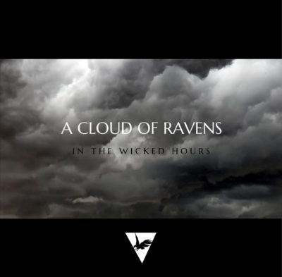 In The Wicked Hour - A Cloud Of Ravens