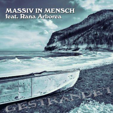Gestrandet - Massiv In Mensch feat. Rana Arborea