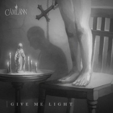Give Me Light - Camlann