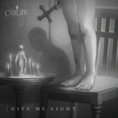 Give Me Light - Camlann