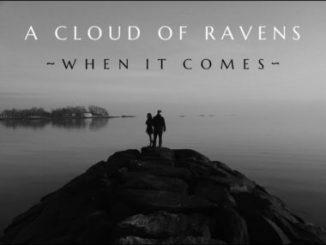 When It Comes - A Cloud Of Ravens